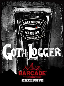 GREENPORT GOTH LOGGER - Barcade® Exclusive