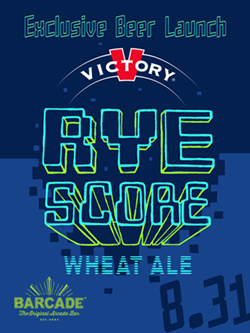 Victory RyeScore Barcade® Exclusive Beer - Exclusive Beer — available only at Barcade® locations while supplies last