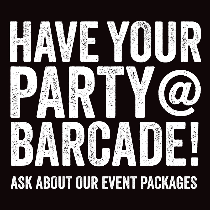 Have Your Party at Barcade® — Ask about our event packages