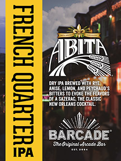 Abita French Quarter IPA - Barcade® Exclusive Beer Launch — March 8, 2019 available at all Barcade Locations