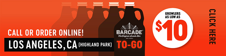 Barcade® To-Go — LOS ANGELES, CA - Call or order online graphic