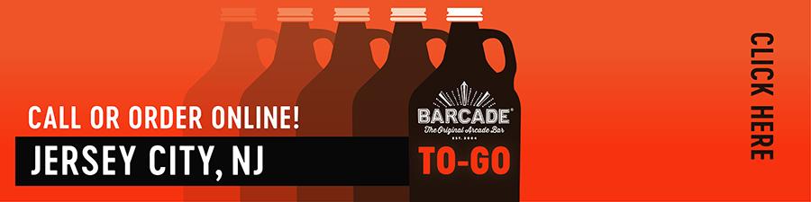 Barcade® To-Go — Jersey City, NJ Call or order online graphic