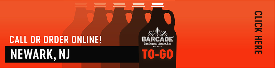 Barcade® To-Go — Newark, NJ Call or order online graphic