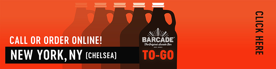 Barcade® To-Go — New York, NY - Chelsea - Call or order online graphic